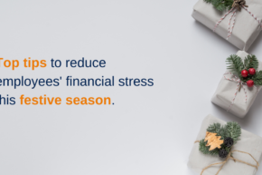 Top tips to reduce employees' financial stress this festive season