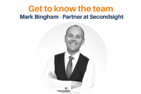 Get to know the Secondsight team – Mark Bingham