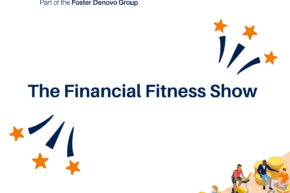 Financial Fitness Show – we want to do to finance what Joe Wicks did to fitness